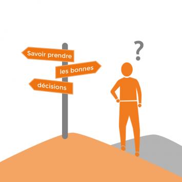 savoir prendre les bonnes décisions