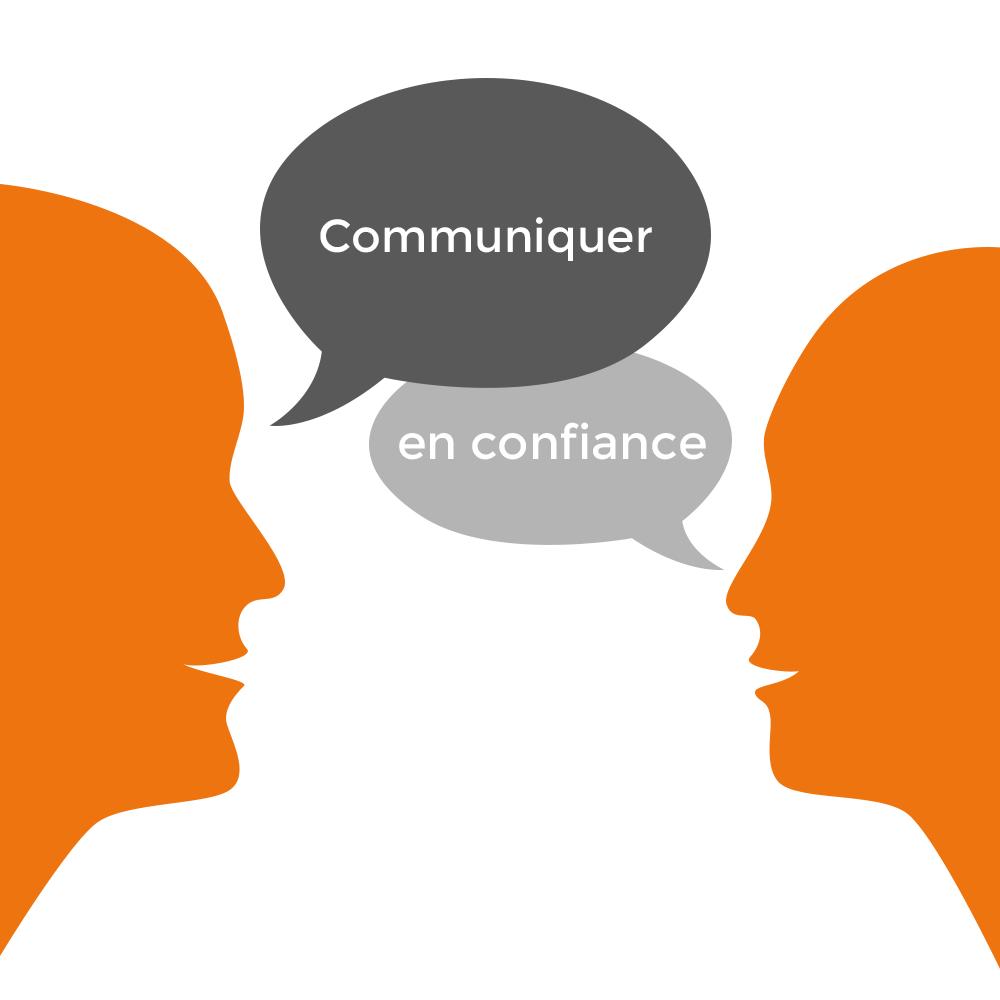 communiquer en confiance